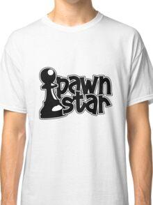 Pawn Star - Chess Club nerd megastar! Classic T-Shirt
