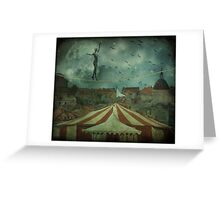 When the circus came to town... Greeting Card