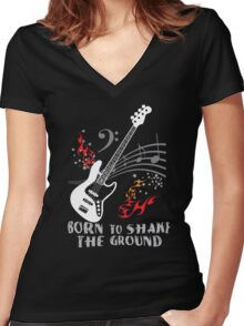 Born to Shake the Ground - Jazz Bass Women's Fitted V-Neck T-Shirt