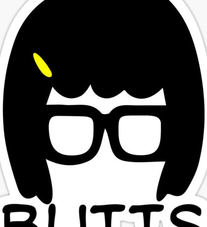 Tina Belcher Butts T Shirt Sticker