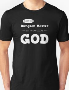 I am your Dungeon Master T-Shirt