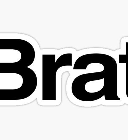 BRAT (as seen on Robert Downey Jr) Sticker