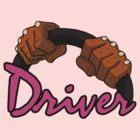 DRIVER!! by PureOfArt