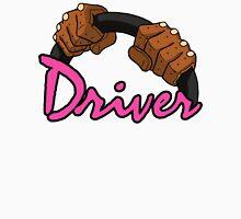 DRIVER!! Unisex T-Shirt