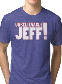 Unbelievable Jeff! Chris Kamara Tri-blend T-Shirt