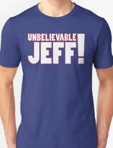 Unbelievable Jeff! Chris Kamara T-Shirt