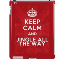 Keep calm and jingle all the way iPad Case/Skin