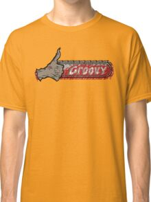 This is...Groovy Classic T-Shirt
