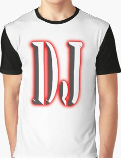 D.J, Deejay, Music, DJ, Club, Disc Jockey, Dance, House, Rock, Pop, Regae Graphic T-Shirt