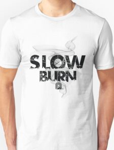 Slow Burn (420 inspired tee) Unisex T-Shirt