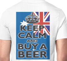 AUSTRAILIA, AUSTRALIAN, KEEP CALM, BUY A BEER, AUSSIE Unisex T-Shirt