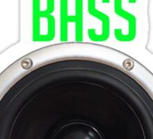 Feel the bass Sticker