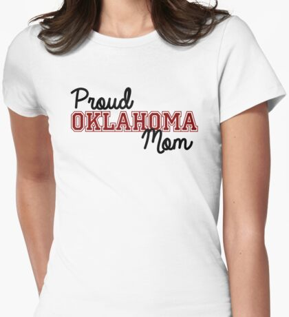 Proud Oklahoma Mom Womens Fitted T-Shirt
