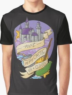 Not in my castle on a cloud Graphic T-Shirt