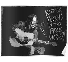 Neil Young - Keep On Rockin In The Free World Poster