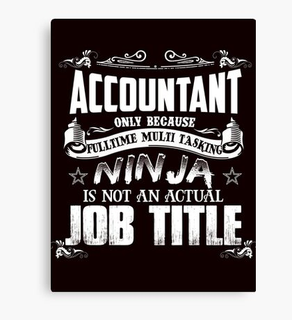 Proud Accountant Canvas Print