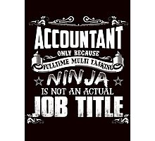 Proud Accountant Photographic Print