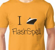I Ship FlashSpell! Unisex T-Shirt