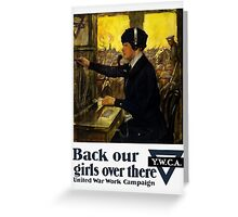 Back Our Girls Over There -- YWCA Greeting Card