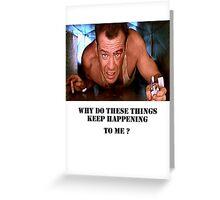 Die Hard - Bruce Willis Greeting Card