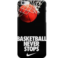 Basketball forever and Never Stop iPhone Case/Skin