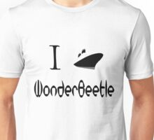 I Ship WonderBeetle! Unisex T-Shirt