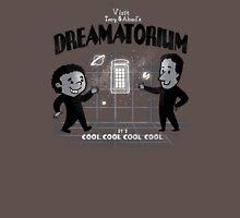 Where dreams come true... T-Shirt