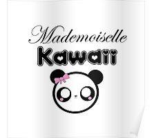 mademoiselle kawaii Poster