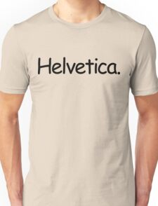 Helvetica (Black) Unisex T-Shirt