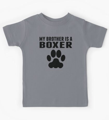 My Brother Is A Boxer Kids Tee