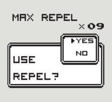 USE MAX REPEL? by thunderesque