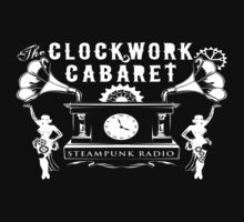 The Clockwork Cabaret by StrangeCabaret