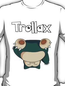 Trollax - SSOHPKC T-Shirt