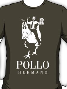 POLLO HERMANO T-Shirt