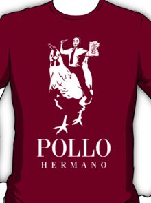 POLLO HERMANO T-Shirt