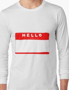 my name is name tag Long Sleeve T-Shirt