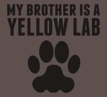 My Brother Is A Yellow Lab Baby Tee