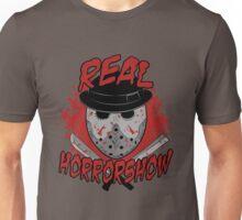 Real Horrorshow Unisex T-Shirt