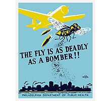 The Fly Is As Deadly As A Bomber -- WPA Print Photographic Print