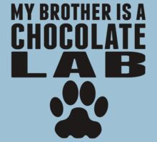 My Brother Is A Chocolate Lab Kids Tee