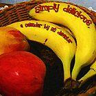 Simply Delicious - A Calendar by RC deWinter by RC deWinter