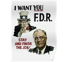 I Want You FDR -- Uncle Sam WWII Poster Poster