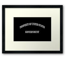 Property of US Government Framed Print