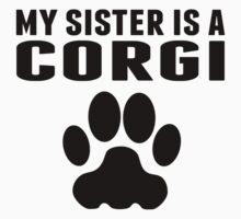 My Sister Is A Corgi One Piece - Short Sleeve