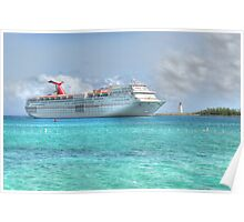 Cruise Ship entering in Nassau Harbour, The Bahamas Poster