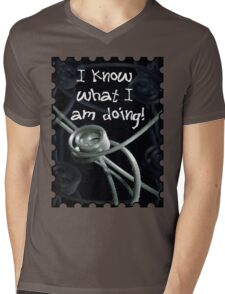 I Know What I Am Doing  Mens V-Neck T-Shirt