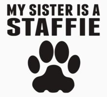 My Sister Is A Staffie One Piece - Short Sleeve