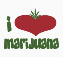 I Love Marijuana by MarijuanaTshirt