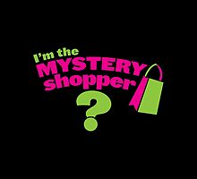 I'm a mystery shopper by jazzydevil