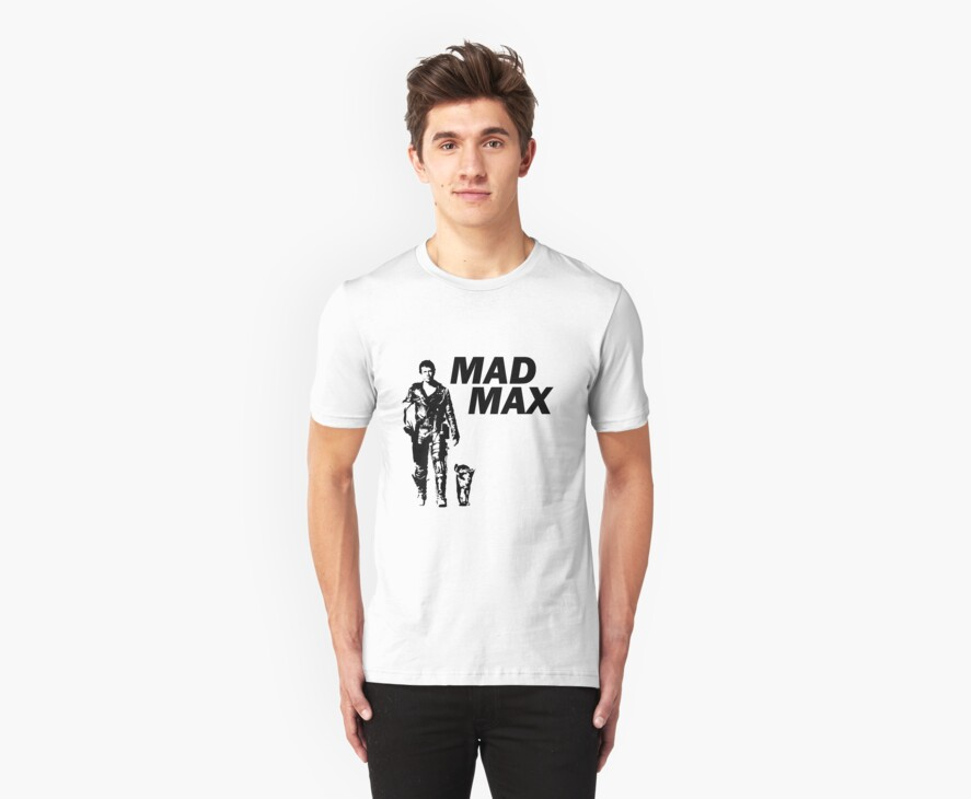 Mad Max - Max #1 (with text)  by ODN Apparel